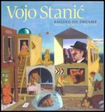 Vojo Stanić - Sailing on Dreams